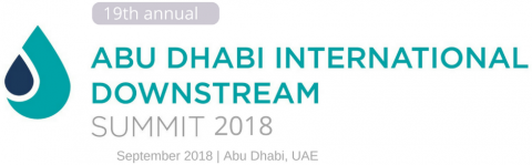 Abu Dhabi International Downstream Summit 2018
